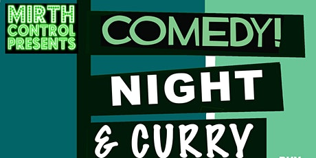 Comedy and Curry Night tickets