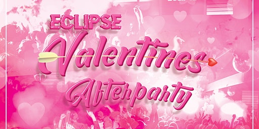 Eclipse Presents: Valentines Afterparty at Tamango Nightclub | 4th Years