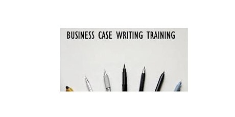 Business Case Writing 1 Day Training in Christchurch tickets