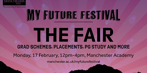 My Future Festival - The Fair 2020: Manchester (Monday 17th February)