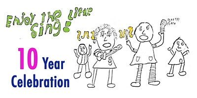 'Little Sing' 10 Year Celebration