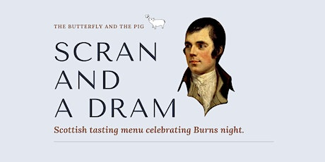 Scran And A Dram! - Burns Night Taster Menu tickets