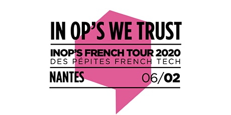 "Invitation cocktail ""In Op's We Trust Tour 2020"" - Nantes billets"