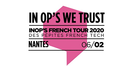 "Invitation cocktail ""In Op's We Trust Tour 2020"" - Nantes"