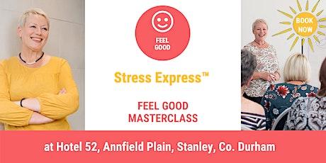 Stress Express Masterclass: Feel Good tickets