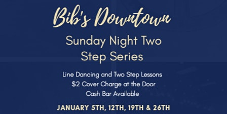 Bib's Downtown Sunday Night Two Step Series