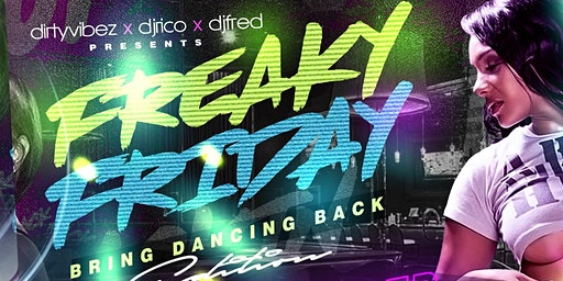 "Freaky Friday ""Bring Dancing Back Edition"""
