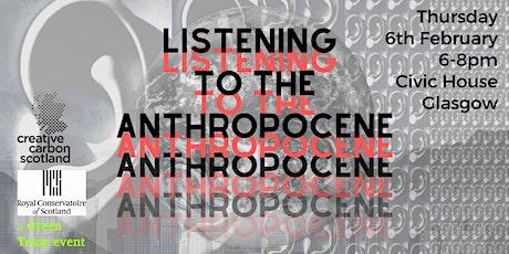 Listening to the Anthropocene tickets