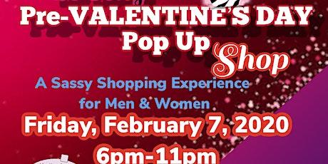 Sweet Sassy Sexy Pre- Valentine's Day POP up Shop tickets