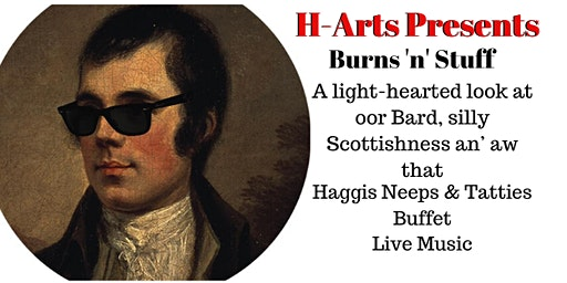 H-Arts Present an Alternative Burns Supper with Haggis Neeps and Tatties