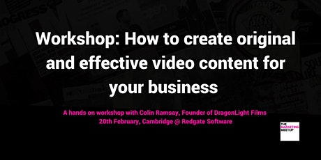 Workshop: How to create original and effective video content for your business tickets