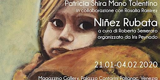 OPENING | 21.01 | Patricia  Shra Mano Tolentino - Niñez Rubata