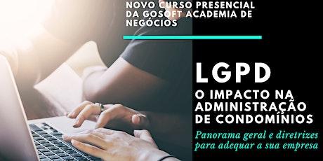 LGPD - O IMPACTO NA ADMINISTRAÇÃO DE CONDOMÍNIOS ingressos