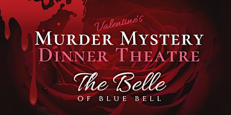 Valentine's Day Murder Mystery Dinner at The Belle | The Golden Girls tickets