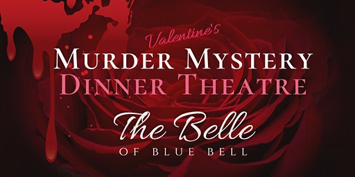 Valentine's Day Murder Mystery Dinner at The Belle | The Golden Girls