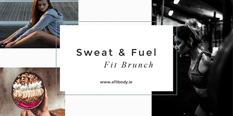 Sweat & Fuel Fit Brunch tickets