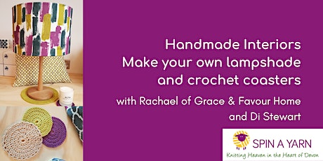 Handmade Interiors - Make Your Own Lampshade and Crochet Coasters tickets
