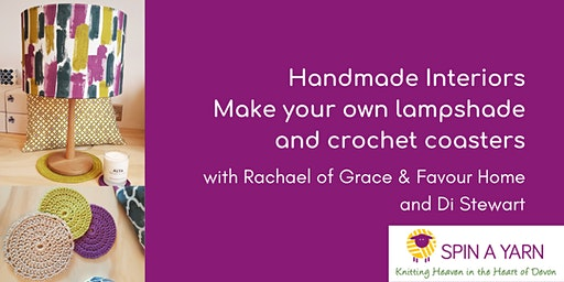 Handmade Interiors - Make Your Own Lampshade and Crochet Coasters