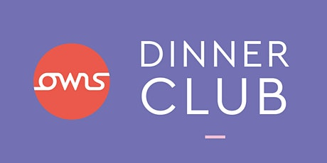 OWLs Dinner Club - Oxford #OxWomenLeaders tickets