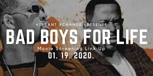 Bad Boys for Life: Movie Screening Link Up