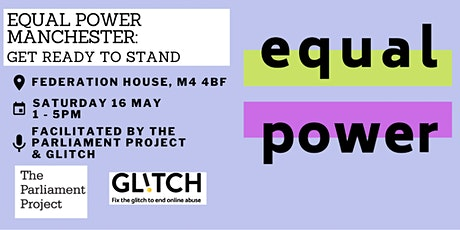 Equal Power Manchester: Get Ready To Stand tickets