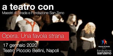 A Teatro con Fondazione San Zeno e Maestri di Strada biglietti