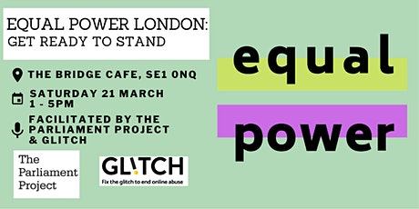 Equal Power London: Get Ready To Stand tickets