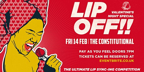 Lip Off!! - Valentines Special - The Ultimate Lip Sync-ing Competition tickets