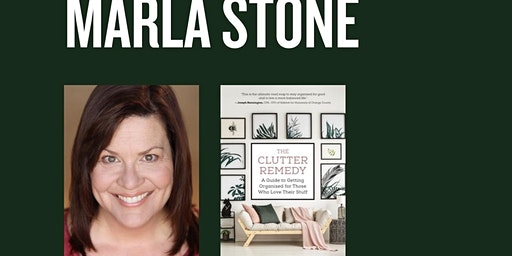 Marla Stone The Clutter Remedy Expert
