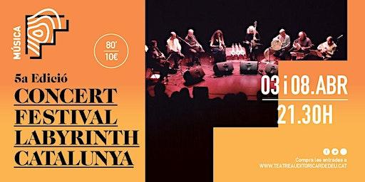 Concert Festival Labyrinth 8 abril