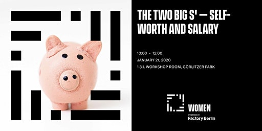The Two Big S' – Self-worth and Salary