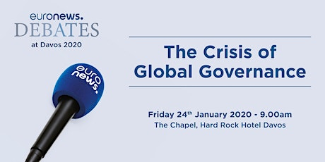 The Crisis of Global Governance: euronews debate tickets