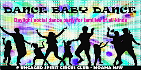 DANCE BABY DANCE - Social dance party for parents and their little ones tickets