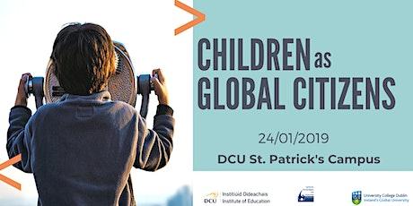 Children as Global Citizens - Research Forum tickets