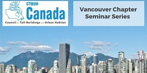 CTBUH Vancouver | High Rise Design Presentation