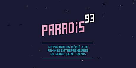 Paradis93 #5 :Femmes Entrepreneures Seine-St-Denis billets