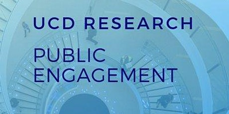 UCD Public Engagement Community of Practice Launch tickets