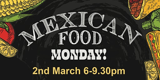 Mexican Monday - Food Theme Night