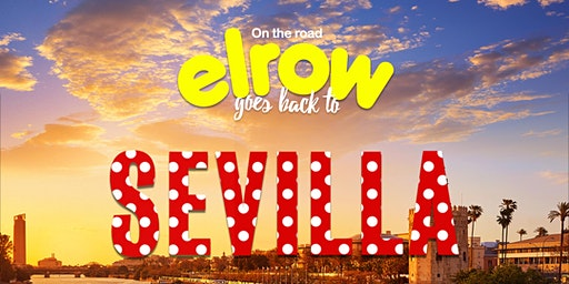 elrow en Sevilla