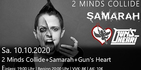 2 Minds Collide + Samarah + Gun's Heart Tickets