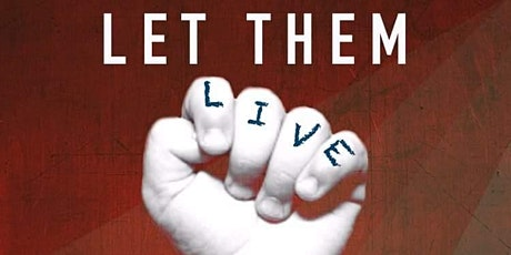 Abortion: What Now?  A Let Them Live Youth Conference tickets
