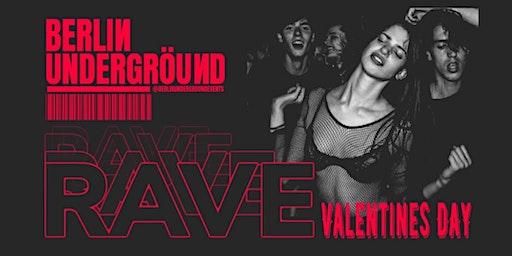 Berlin I Love You - Valentines Rave