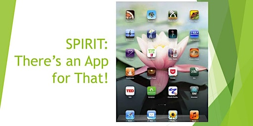 Spirit: There's An App For That!