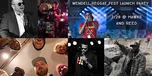 Wendell Reggae Fest Launch Party