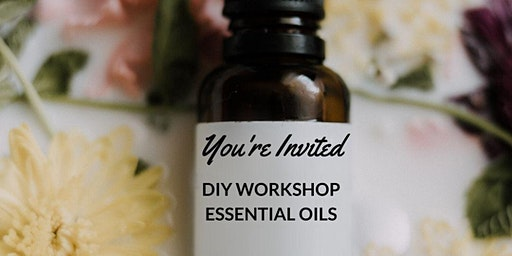 DIY Essential Oil Workshop