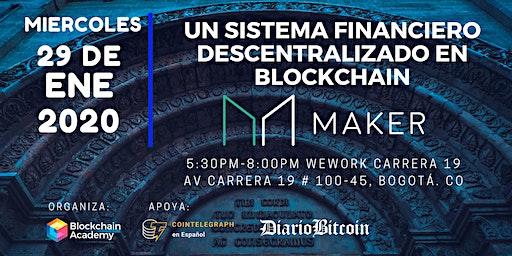 Un Sistema Financiero Descentralizado en Blockchain