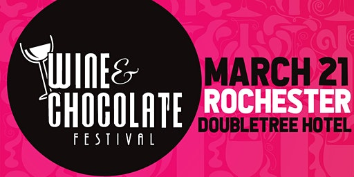Rochester Wine and Chocolate Festival