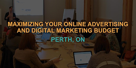 Maximizing Your Online Advertising & Digital Marketing Budget: Perth Workshop tickets