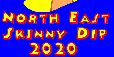 NORTH EAST SKINNY DIP 2020 tickets