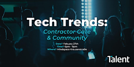 Tech Trends: Contractor Care & Community tickets